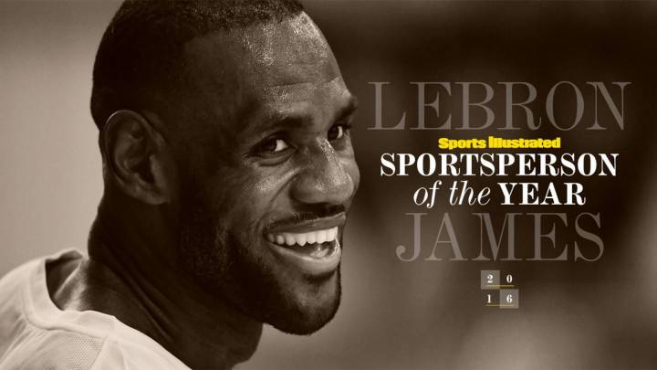 LeBron James, deportista del año 2016 para Sports Illustrated.
