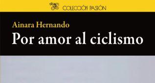 Diez grandes en una nueva obra: 'Por amor al ciclismo'