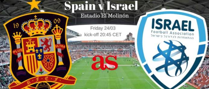 Spain vs Israel live online: World Cup 2018 qualifier