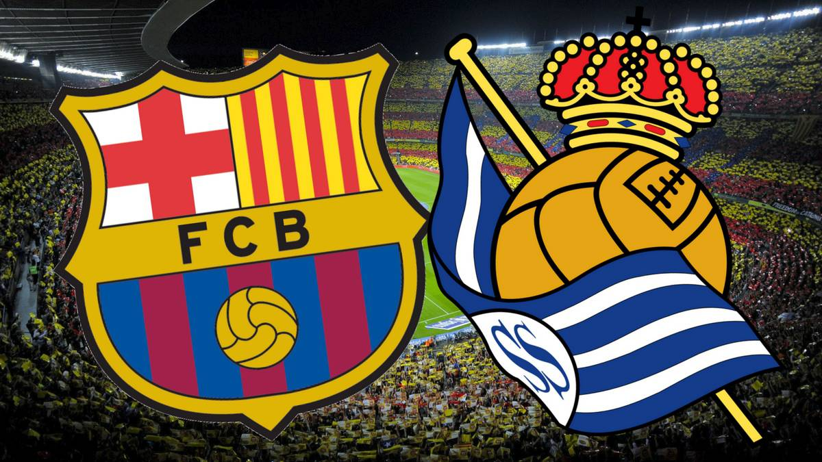All The Information On How Where And When To Watch Barcelona Real Sociedad