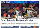 La Prensa catalana se inquieta: 'Petardazo del Barça en la Liga'