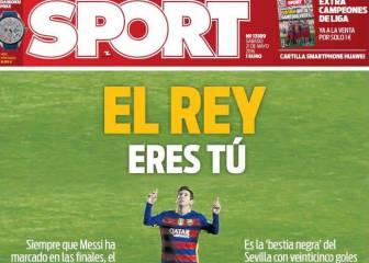 Messi, rey de las portadas en la previa de la final de Copa