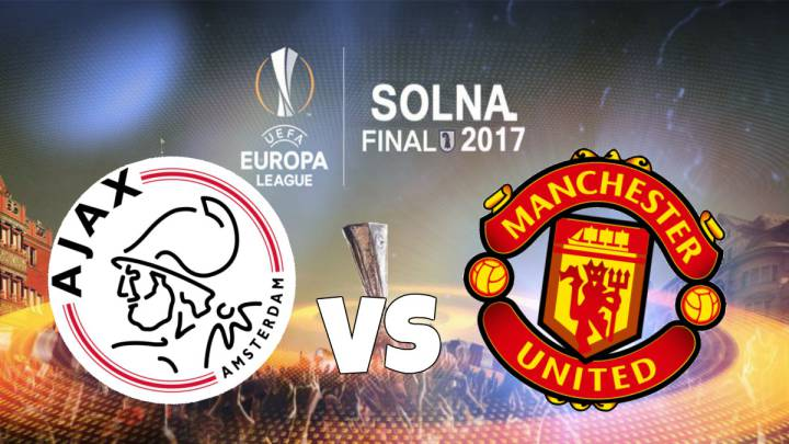 Final Europa League 2017 en directo: Ajax - Manchester United