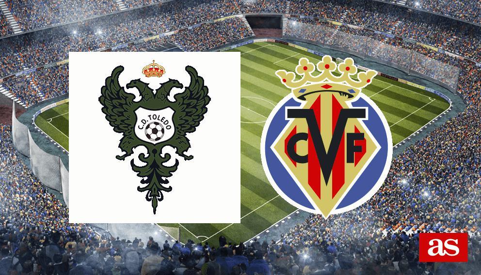 CD Toledo vs. Villarreal live: Copa del Rey 2016/2017 - AS.com