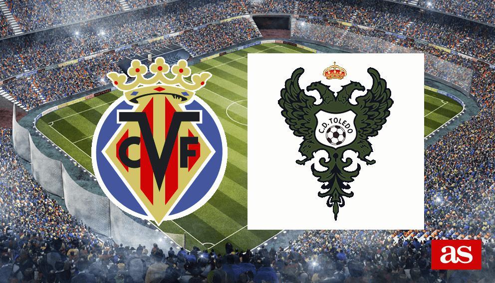 Villarreal - CD Toledo en vivo y en directo online: Copa del Rey 2016/2017
