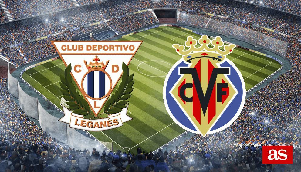 Leganés vs. Villarreal live: LaLiga Santander 2016/2017 - AS.com
