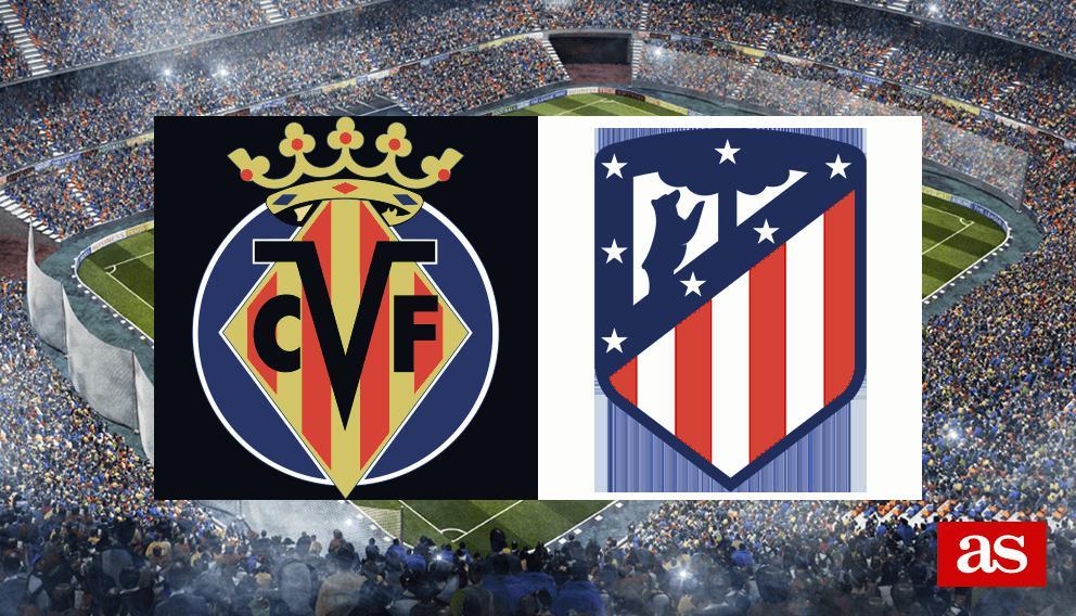 Villarreal 3-0 Atlético de Madrid: resumen, resultado y goles