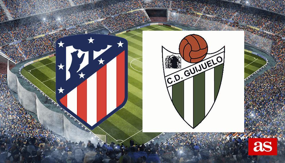Atlético de Madrid 4-1 Guijuelo: resumen, goles y resultado