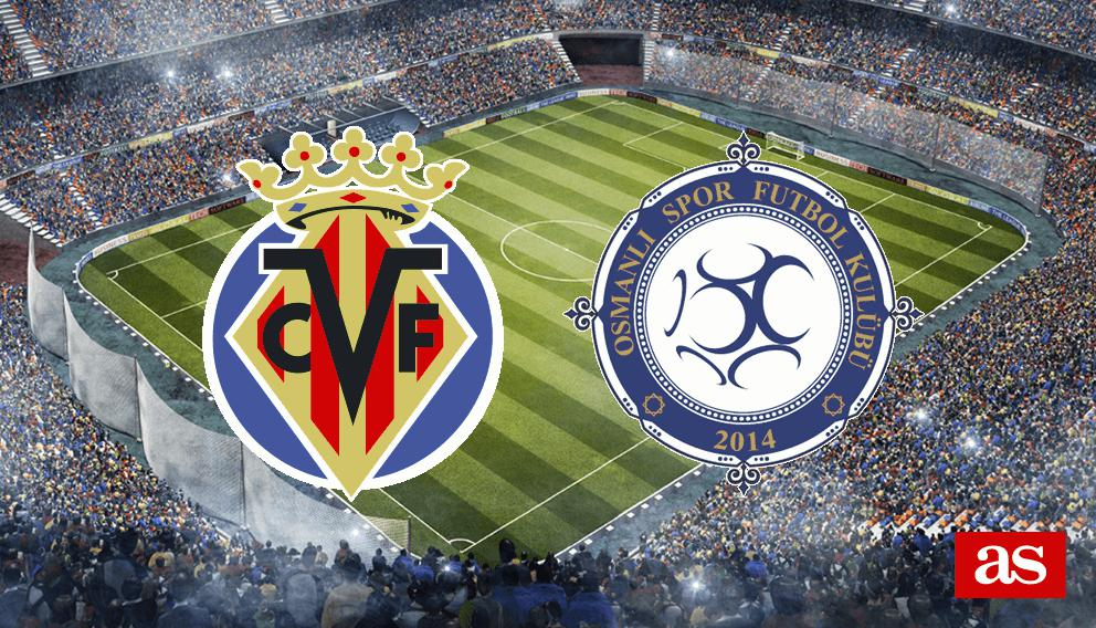 Villarreal - Osmanlispor en vivo y en directo online: Europa League 2016/2017