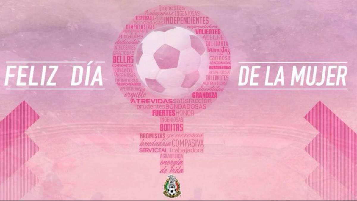 El Futbol Mexicano Festeja El Dia Internacional De La Mujer As Mexico Te presentamos esta aplicación de feliz día de la mujer con bonitas imágenes, mensajes lindos de reconocimiento y admiración hacia una mujer en este sorprende con imágenes de felicitación del día de la mujer y demuéstrale lo mucho que te importa y aprecias aquella figura de mujer en tu vida. as mexico