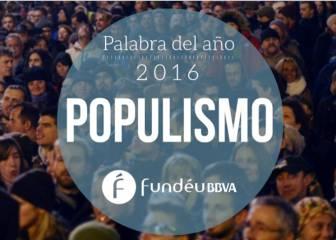 Populismo, elegida la palabra de 2016