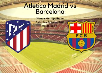 Atlético Madrid vs Barcelona, how and where to watch