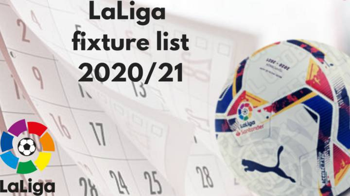 LaLiga 2020/21 fixture list draw: how and where to watch - times, TV, online