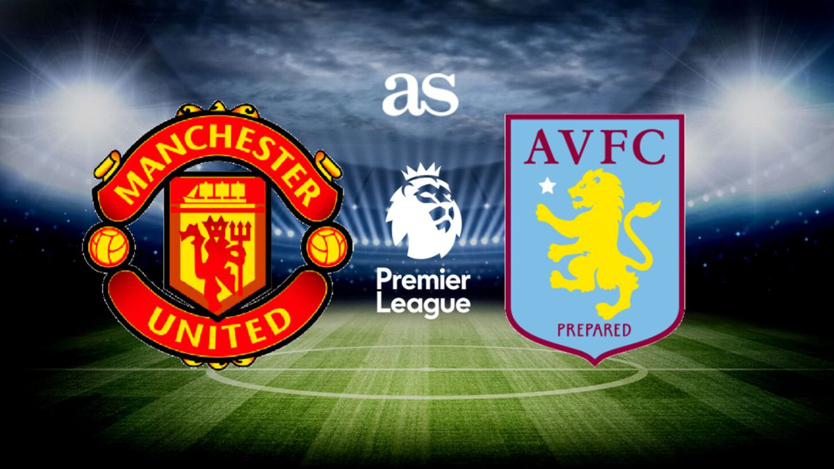 Manchester United vs Aston Villa: how and where to watch ...