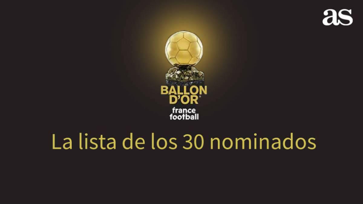 La lista de los 30 nominados al Balón de Oro la ha votado la redacción de France Football.