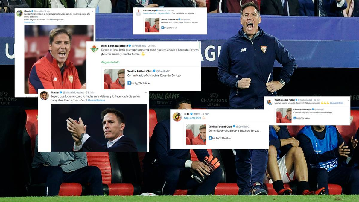 Emotional messages for Sevilla's Toto #FuerzaBerizzo