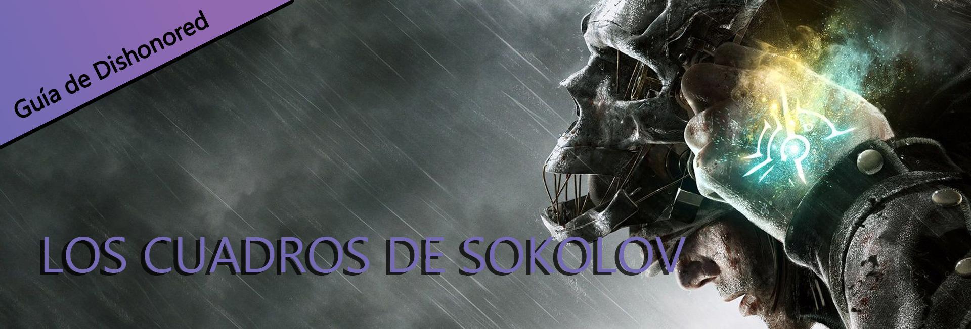 Guía de Dishonored Definitive Edition - Los Cuadros de Sokolov ...