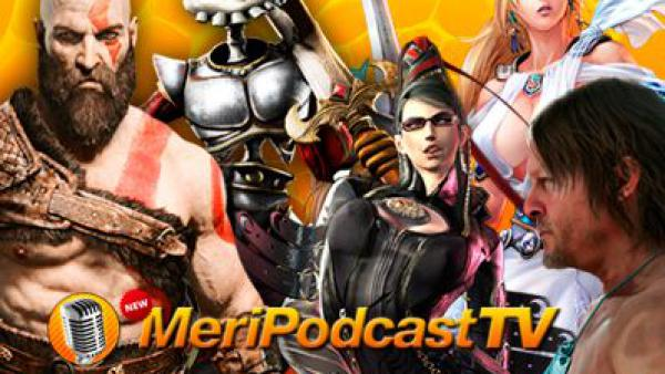 MeriPodcast TV 11x13: Anuncios Game Awards + Playstation Experience
