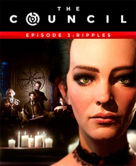 The Council - Episode 3: Ripples