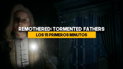Remothered: Tormented Fathers y sus primeros minutos