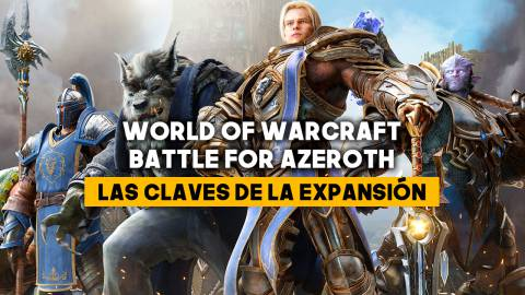 World of Warcraft: Battle for Azeroth. Todo sobre la expansión