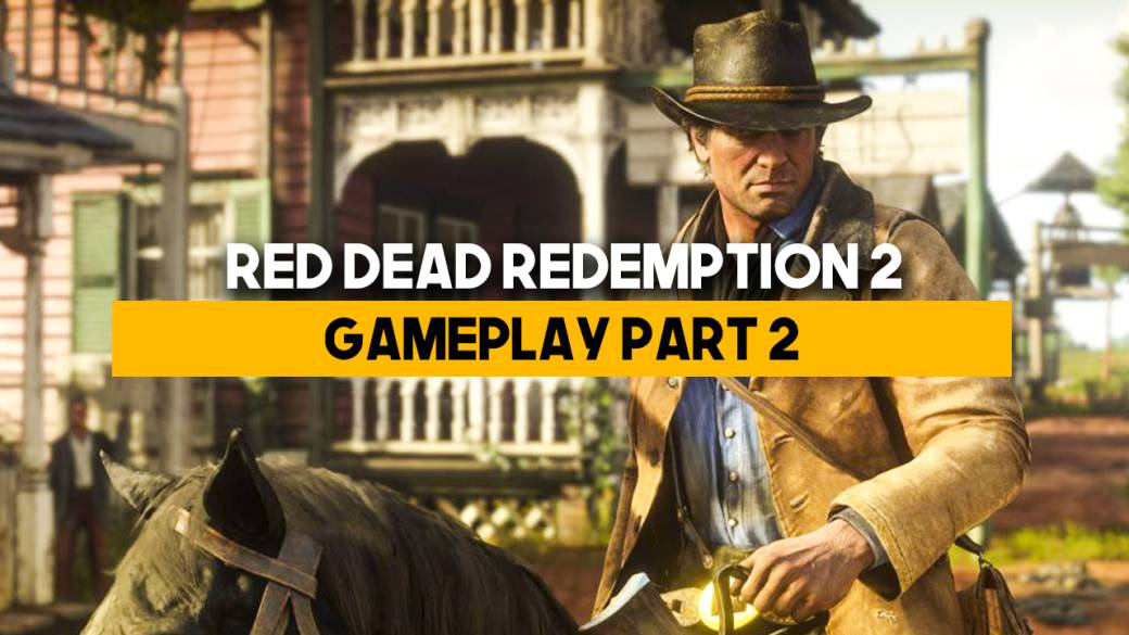 Gameplay de Red Dead Redemption 2: Tráiler oficial