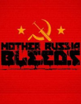 Mother Russia Bleeds
