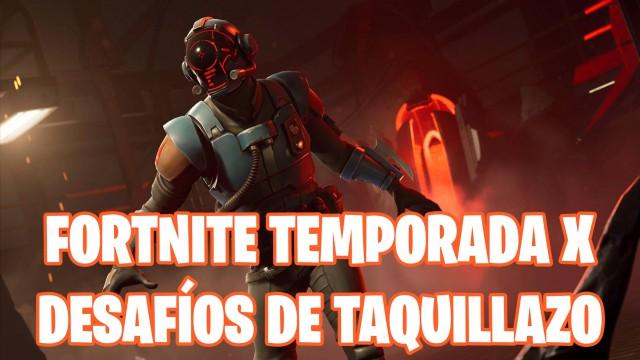 fortnite battle royale temporada 10 temporada x desafios taquillazo