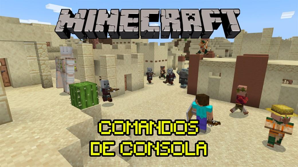 Minecraft Todos Los Trucos Claves Y Comandos De Consola 2021 Meristation