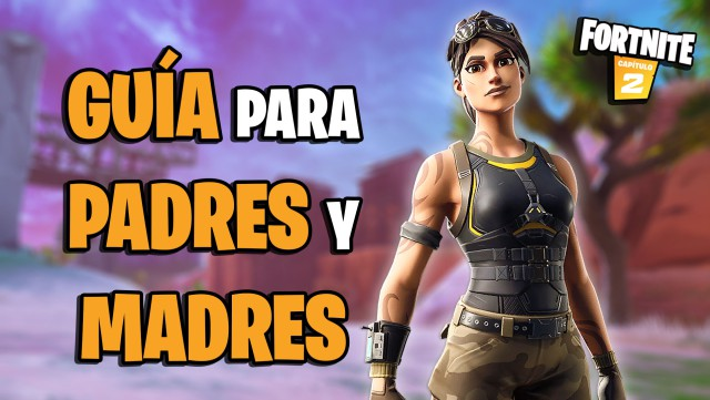 fortnite battle royale fathers mothers advice questions boys girls