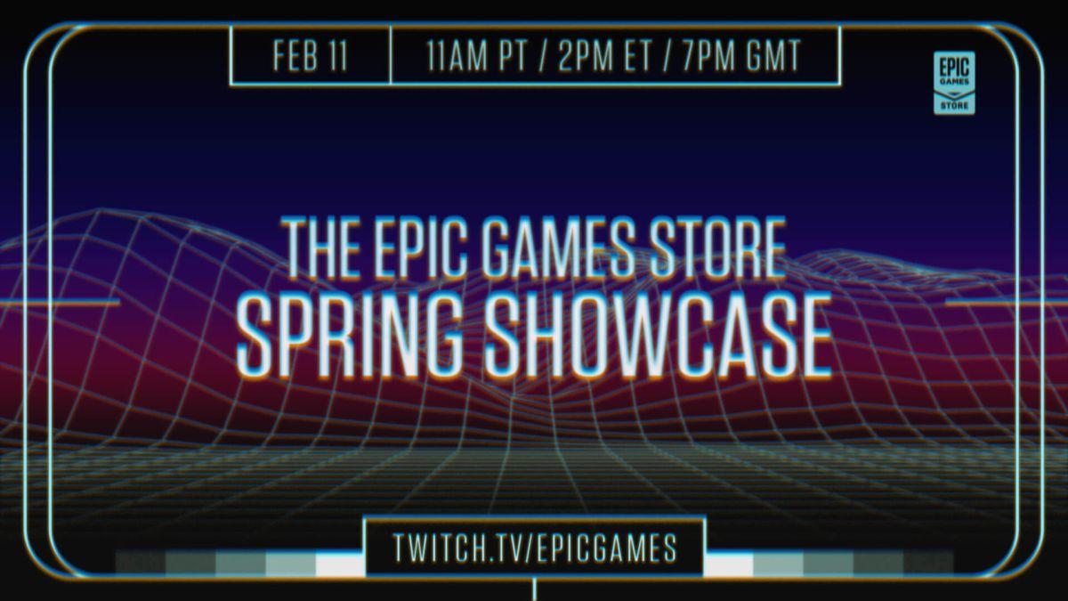 Epic Games Store Spring Showcase confirma fecha: anuncios, tráileres y descuentos
