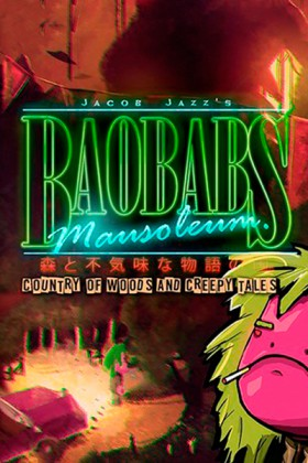 Baobabs Mausoleum Grindhouse Edition cover art