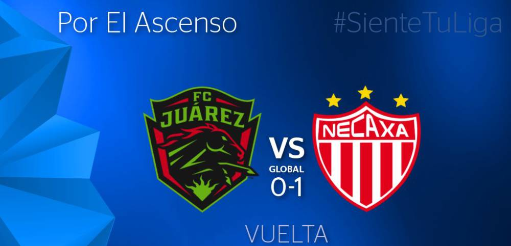 FC Juárez vs Necaxa EN VIVO Final Ascenso MX